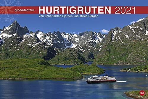 Hurtigruten Globetrotter - Von unberührten Fjorden und stillen Bergen - Reisekalender 2021 - Foto-Wandkalender mit Monatskalendarium - Format 58 x 39 cm
