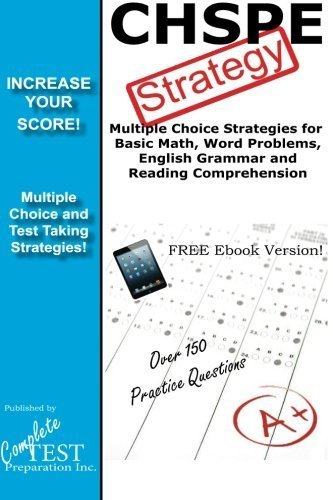 CHSPE Strategy: Winning Multiple Choice Strategies for the California High School Proficiency Exam by Complete Test Preparation Team (2013-01-03)