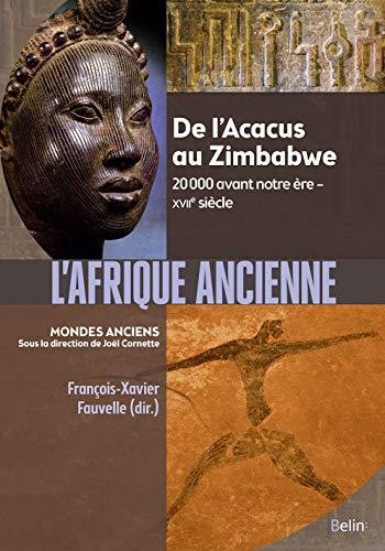 Древна Африка: од Акака до Зимбабвеа. 20 пре нове ере - 000. век