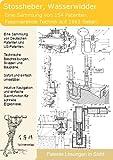Hydraulischer Widder selber bauen: 1661 Seiten Patente zeigen wie!