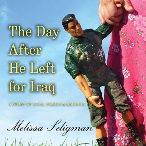 The Day After He Left for Iraq audiobook cover art