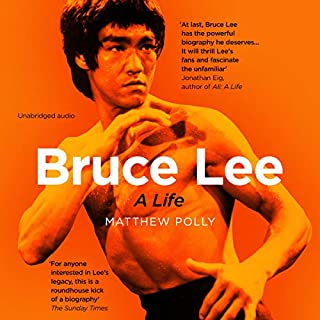 Bruce Lee                   By:                                                                                                                                 Matthew Polly                               Narrated by:                                                                                                                                 Jonathan Todd Ross                      Length: 19 hrs and 6 mins     105 ratings     Overall 4.9