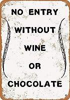 ワインチョコレートなしのエントリなし 金属板ブリキ看板警告サイン注意サイン表示パネル情報サイン金属安全サイン