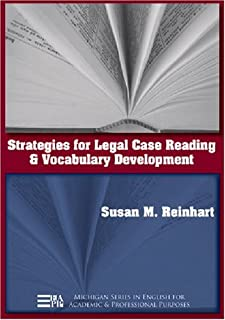 Strategies for Legal Case Reading and Vocabulary Development (Michigan Series In English For Academic & Professional Purpo...