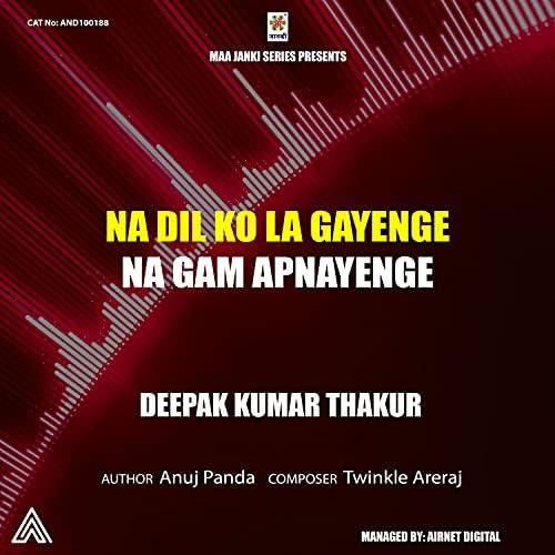 Deepak Kumar Thakur