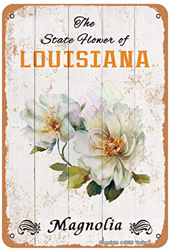 The State Flower of Louisiana Magnolia for Room,Bedroom,Bathroom,Garden,Club,Shop,Outdoor,Farmhouse Metal Vintage Tin Sign Wall Decoration 12x8 inches