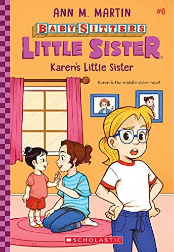 Karen's Little Sister, Volume 6 (Baby-Sitters Little Sister)