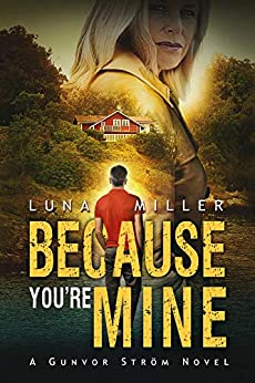 Because You're Mine by [Luna Miller, Nancy Laning]