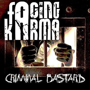Criminal Bastard