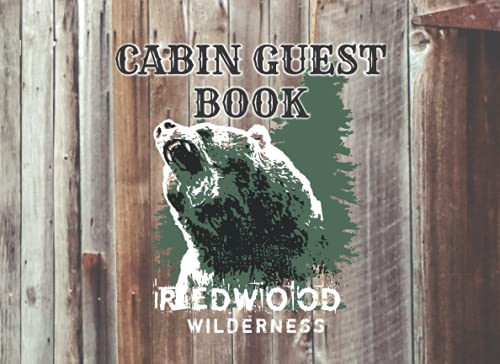 """CABIN GUEST BOOK: Welcome to our Cabin - Rustic Cottage - Cabin Guest Book, Vacation Home, Vacation Rental, Log Book for Visitors, Cabin Journal, Forest, Mountain Home (100 pages, 8.25"""" x 6"""") Paperback"""