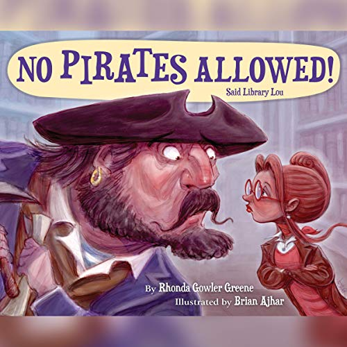 No Pirates Allowed! Said Library Lou  By  cover art