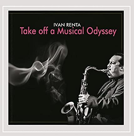 Take Off a Musical Odyssey by Ivan Renta (2013-09-06)