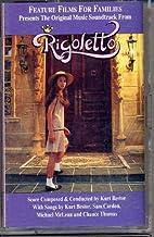Rigoletto: Original Motion Picture Soundtrack