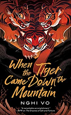 When the Tiger Came Down the Mountain (The Singing Hills Cycle, 2)