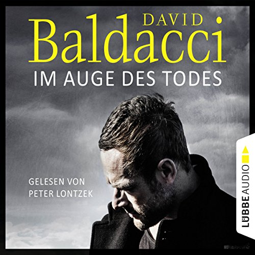 Im Auge des Todes     Will Robie 3              By:                                                                                                                                 David Baldacci                               Narrated by:                                                                                                                                 Peter Lontzek                      Length: 13 hrs and 48 mins     Not rated yet     Overall 0.0