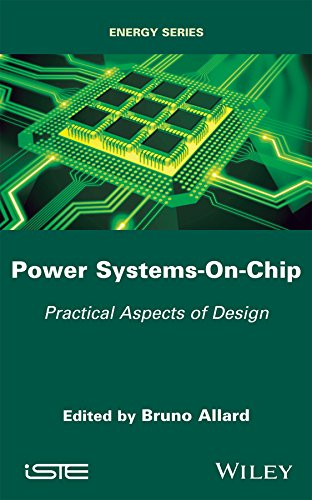 Power Systems-On-Chip: Practical Aspects of Design (Energy) (English Edition)