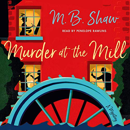 Murder at the Mill audiobook cover art