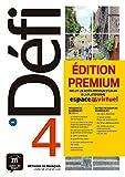 DEFI 4 NIVEL B2 LIBRO DEL ALUMNO Y CD PREMIUM 2019: Livre de l'eleve + CD 4 (B2) - EDITION PREMIUM (Défi)