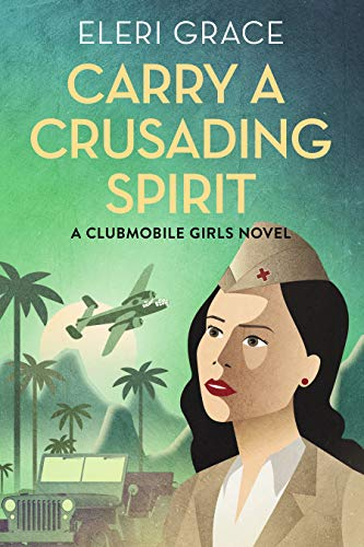 Carry A Crusading Spirit by Eleri Grace