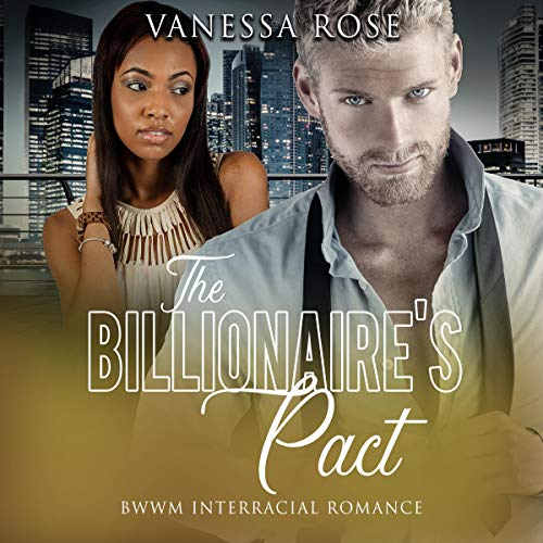 The Billionaire's Pact (BWWM Interracial Romance) cover art