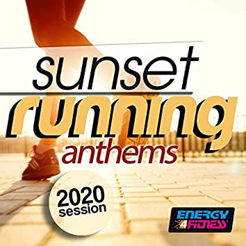 Sunset Running Anthems 2020 Session (15 Tracks Non-Stop Mixed Compilation for Fitness & Workout - 128 Bpm)