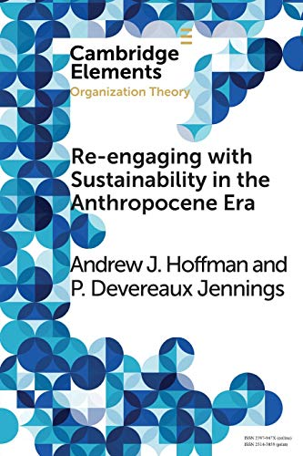 Re-engaging with Sustainability in the Anthropocene Era: An Institutional Approach (Elements in Orga