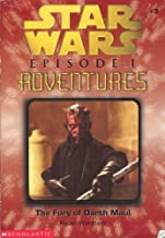 The Fury of Darth Maul (Star Wars, Episode 1: Adventures, No. 3)