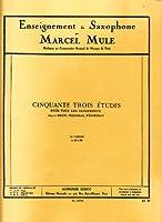 マルセル・ミュール : ベーム、テルシャック、フュルステノーの53の練習曲 第三巻 (サクソフォン教則本) ルデュック出版