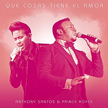Que Cosas Tiene El Amor (feat. Prince Royce)