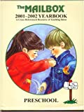 The Mailbox Preschool 2001 - 2002 Yearbook (The Mailbox Yearbook, 2001-2002)