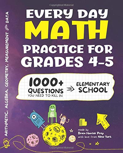 Every Day Math Practice: 1000+ Questions You Need to Kill in Elementary School | Math Workbook | Elementary School Study Practice Notebook | Grades 4-5