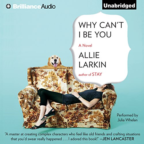 Why Can't I Be You audiobook cover art