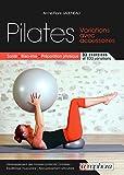 Pilates - Variations avec accessoires: Santé, bien-être, préparation...