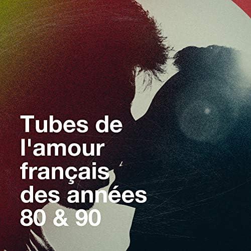Génération 90, Années 80 & Tubes français 80