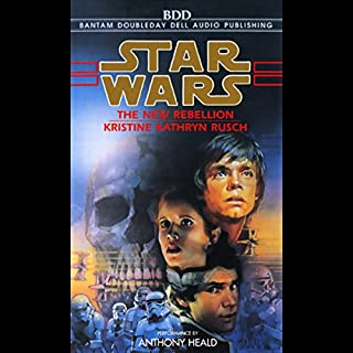 Star Wars: The New Rebellion                   By:                                                                                                                                 Kristine Kathryn Rusch                               Narrated by:                                                                                                                                 Anthony Heald                      Length: 3 hrs and 4 mins     9 ratings     Overall 4.4