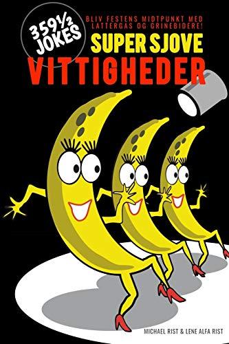 SUPER SJOVE VITTIGHEDER: 359 1/2 Jokes (Danish Edition)