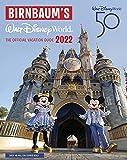 Birnbaum s 2022 Walt Disney World: The Official Vacation Guide (Birnbaum Guides)