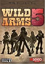 Wild Arms 5 - Prima Official Game Guide de Brad Anthony