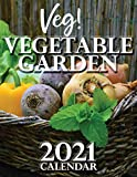 Veg! Vegetable Garden 2021 Calendar