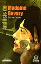 Análisis de Madame Bovary (Centro Literario) (Spanish Edition)