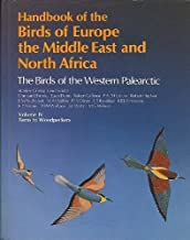 Handbook of the Birds of Europe, the Middle East, and North Africa: The Birds of the Western Palearctic Volume IV: Terns to Woodpeckers