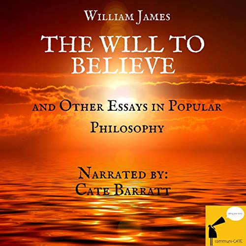The Will to Believe and Other Essays in Popular Philosophy cover art