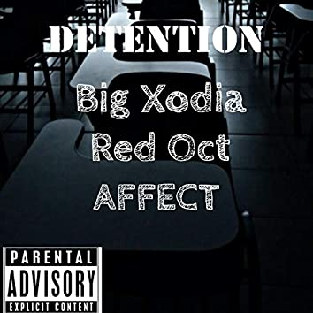 Detention (feat. Affect & Red Oct)