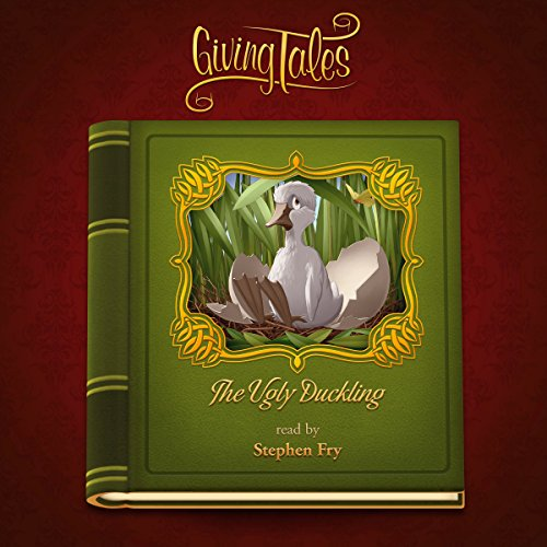The Ugly Duckling     GivingTales              By:                                                                                                                                 Hans Christian Andersen                               Narrated by:                                                                                                                                 Stephen Fry                      Length: 12 mins     3 ratings     Overall 4.7