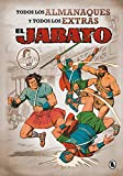El Jabato. Todos los almanaques y todos los extras (Bruguera Clásica)