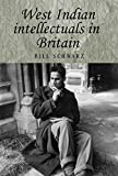 West Indian intellectuals in Britain (Studies in Imperialism) (English Edition)