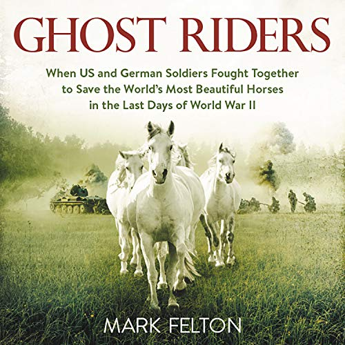 Ghost Riders Audiobook By Mark Felton cover art