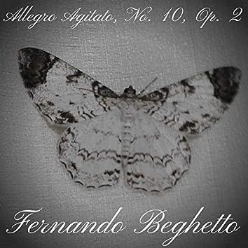 Allegro Agitato, No. 10, Op. 2