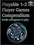 Playable 1-2 Player Games Compendium (English Edition)