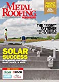 Metal Roofing Magazine, June/July 2020: Solar Success: Attachment Solutions, Maintenance, & More (Vol. 19, No....